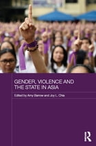 Gender, Violence and the State in Asia