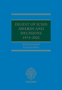 Digest of ICSID Awards and Decisions: 1974-2002