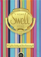 Home Swell Home: Designing Your Dream Pad