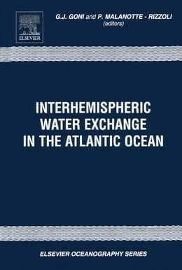Book Interhemispheric Water Exchange in the Atlantic Ocean by Goni, G.J.