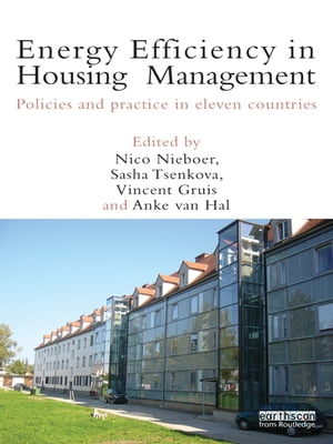 Energy Efficiency in Housing Management Policies and Practice in Eleven Countries