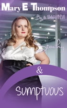 Stocky & Sumptuous: A BBW Romance by Mary E Thompson