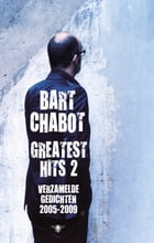 Greatest hits by Bart Chabot