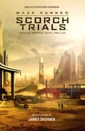 Maze Runner: The Scorch Trials Official Graphic Novel Prelude 0206c9bf-7957-4256-8f92-0c3006c9b727