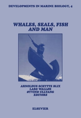 Book Whales, Seals, Fish and Man by Schytte Blix, A.