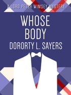 Whose Body by Dorothy L. Sayers