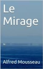 Le Mirage by Alfred Mousseau