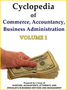 Cyclopedia of Commerce, Accountancy, Business Administration V.1 by American School (Lansing Ill.)