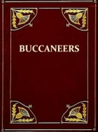 The Buccaneers in the West Indies in the XVII Century [Illustrated] by C.H. Haring