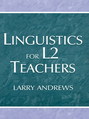 Linguistics for L2 Teachers