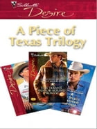 A Piece Of Texas Trilogy: An Anthology by Peggy Moreland