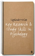 Key Research and Study Skills in Psychology by Dr Sieglinde McGee