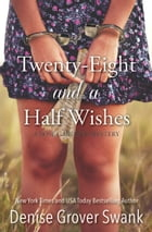 Twenty-Eight and a Half Wishes: Rose Gardner Mystery #1