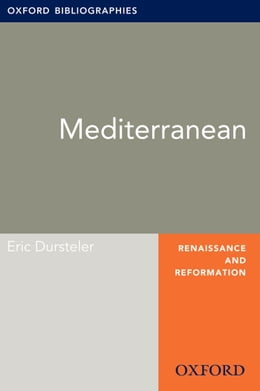 Book Mediterranean: Oxford Bibliographies Online Research Guide by Eric Dursteler