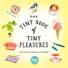 The Tiny Book of Tiny Pleasures Cover Image