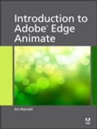 Introduction to Adobe Edge Animate by Jim Maivald