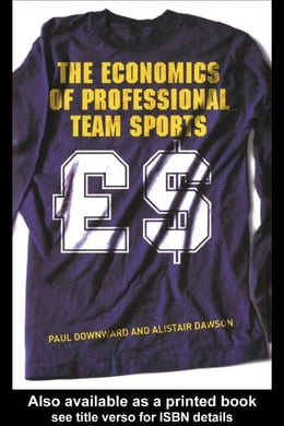 Book The Economics of Professional Team Sports by Downward, Paul