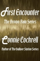 First Encounter by Connie Cockrell