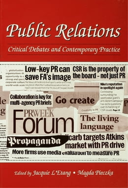 Book Public Relations: Critical Debates and Contemporary Practice by Jacquie L'Etang