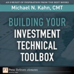 Book Building Your Investment Technical Toolbox by Michael N. Kahn CMT