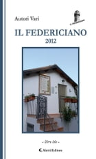 Il Federiciano 2012: Volume Blu by AA. VV.