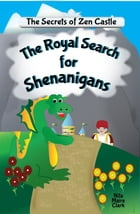 The Royal Search for Shenanigans by Nita Marie Clark