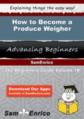 How to Become a Produce Weigher ef0e8c6a-ccce-497f-a550-2086c0256601
