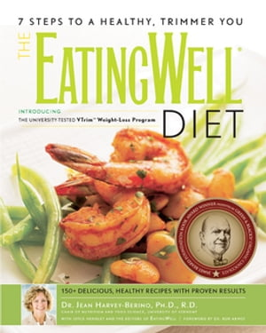 The EatingWell® Diet: Introducing the University-Tested VTrim Weight-Loss Program (EatingWell) by Jean Harvey-Berino