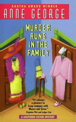 Book Murder Runs in the Family: A Southern Sisters Mystery by Anne George