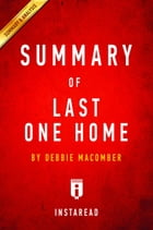 Summary of Last One Home: by Debbie Macomber , Includes Analysis by Instaread Summaries