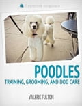 Poodle: Training, Grooming, and Dog Care ba77f25b-64d3-4092-94f5-54b70f0ebdf7