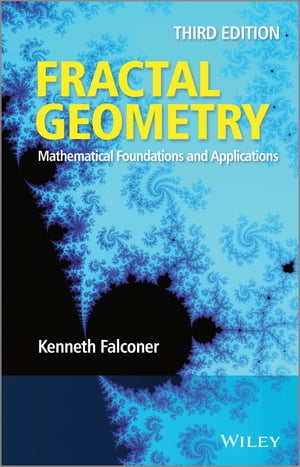 Fractal Geometry Mathematical Foundations and Applications