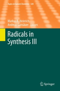 Radicals in Synthesis III