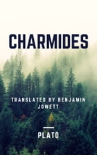 Charmides (Annotated) by Plato