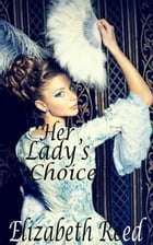 Her Lady's Choice by Elizabeth Reed
