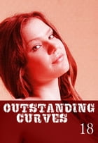 Outstanding Curves Volume 18 - A sexy photo book by Miranda Frost