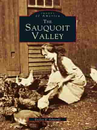 The Sauquoit Valley by Evelyn R. Edwards