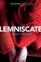 Lemniscate by Gaynor McGrath