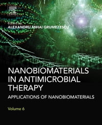 Nanobiomaterials in Antimicrobial Therapy: Applications of Nanobiomaterials