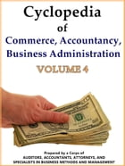 Cyclopedia of Commerce, Accountancy, Business Administration V.4 by American School (Lansing Ill.)