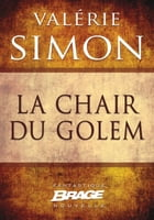 La Chair du Golem by Valérie Simon