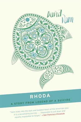 Book Rhoda: A Short Story from Legend of a Suicide by David Vann