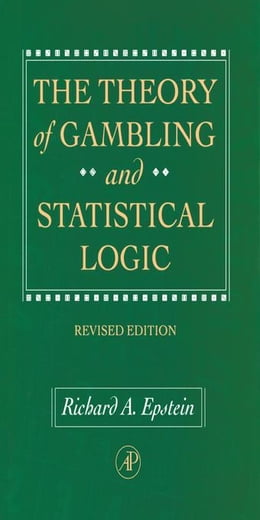 Book The Theory of Gambling and Statistical Logic, Revised Edition by Epstein, Richard A.