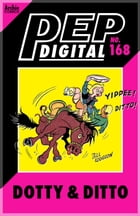Pep Digital Vol. 168: Dotty & Ditto by Archie Superstars