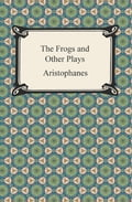 The Frogs and Other Plays 095ced57-5281-4478-88b8-2f118be3b25e