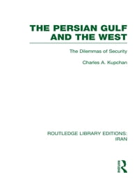 The Persian Gulf and the West (RLE Iran D)