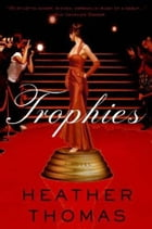 Trophies by Heather Thomas