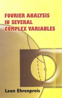 Fourier Analysis in Several Complex Variables