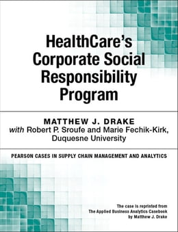 Book HealthCare's Corporate Social Responsibility Program by Matthew J. Drake
