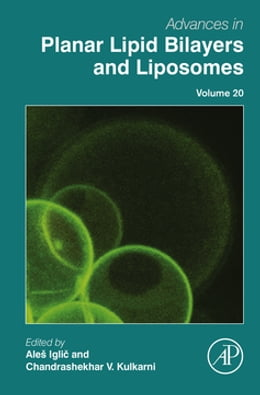 Book Advances in Planar Lipid Bilayers and Liposomes by Ales Iglic